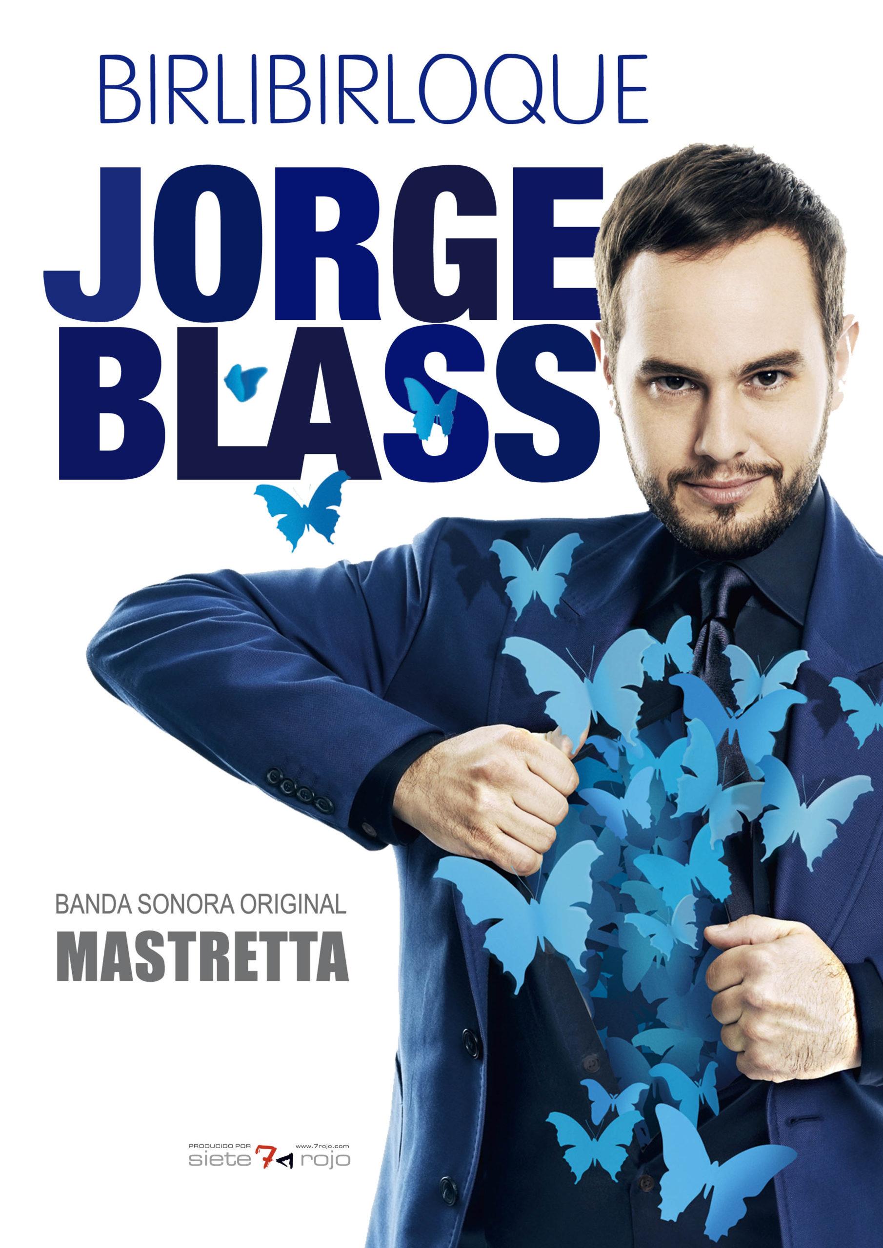 Cartel -Birlibirloque - Jorge Blass - Música Original Mastretta